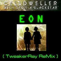 Celldweller: EON (NEON ReMix by TweakerRay)
