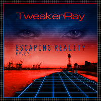 Escaping Reality EP 02 (2015)