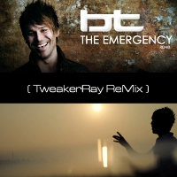 BT - The Emergency ReMix by TweakerRay